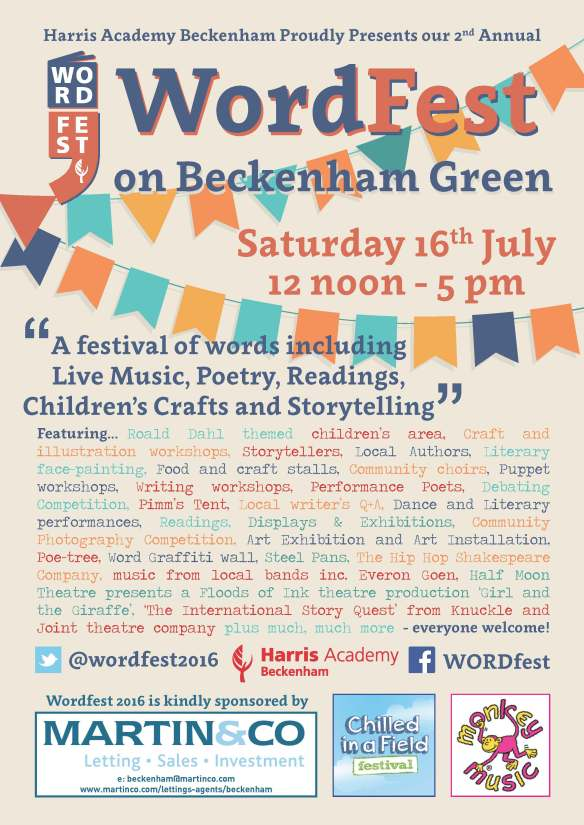 Poster describing events on at WordFest in Beckenham 16 July 2016